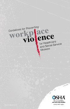 Front cover of OSHA's Guidelines for Preventing Workplace Violence for Healthcare and Social Service Workers