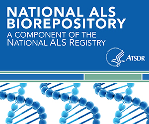 National ALS Biorepository - A Component of the National ALS Registry